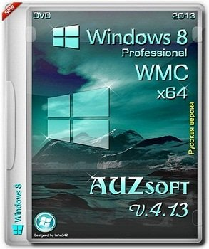 Windows 8 Pro WMC AUZsoft x64 v.4.13 (2013) �������
