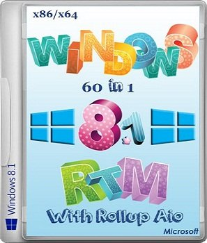 Windows 8.1 RTM With Rollup Aio 60 in1 (2013) Русский