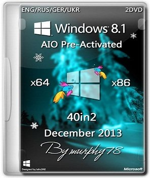 Windows 8.1 x86/x64 AIO 40in2 Pre-Activated DaRT 8.1 (2013) Русский