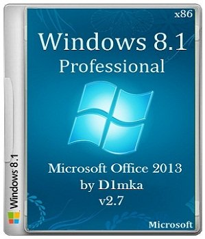 Windows 8.1 Pro & Microsoft Office 2013 by D1mka v2.7 (x86) (2014) Русский