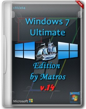 Windows 7 SP1 Ultimate Edition x86/x64 from Matros 14 (2014) �������