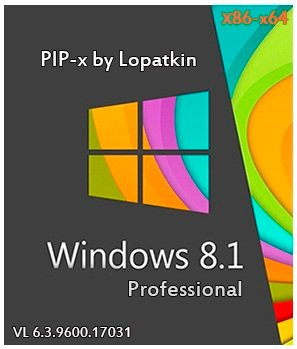 Windows 8.1 Pro х86-x64 VL 6.3.9600.17031 PIP-x by Lopatkin (2014) Русский