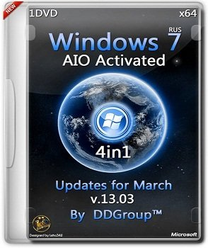 Windows 7 SP1 x64 4in1 DVD AIO Activated updates for March [v.13.03] by DDGroup (2014) Русский