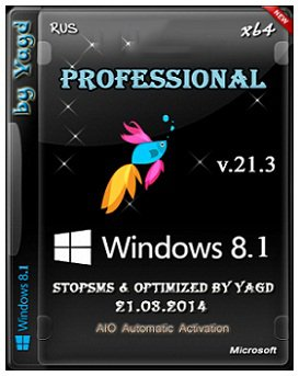 Windows 8.1 Professional x64 StopSMS Optimized by Yagd v.21.3 (2014) Русский
