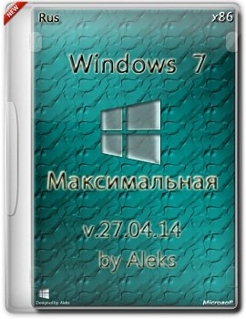 Windows 7 Ultimate SP1 32bit & Office 2013 v.27.04.14 by Aleks (2014) Русский