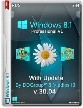 Windows 8.1 Pro vl x64 with Update v.30.04 by DDGroup & vladios13 (2014) Русский