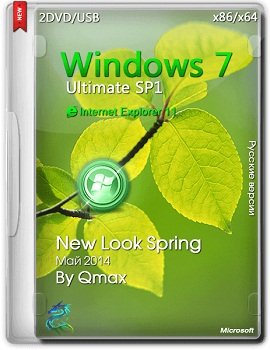Windows® 7 SP1 Ultimate  (x86/x64) New Look Spring by Qmax (2014) Русский
