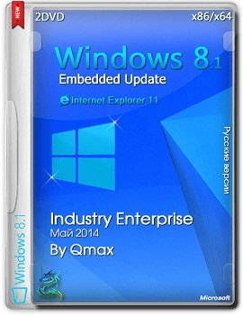 Windows 8.1 Embedded x86-x64 Industry Enterprise Update by Qmax (2014) Русский