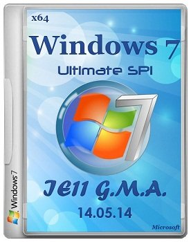 Windows 7 ultimate SP1 x64 IE11 - G.M.A. (14.05.2014) Rus