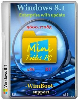 Windows 8.1 Enterprise x86 17085 RU TabletPC Mini by Lopatkin (2014) Rus