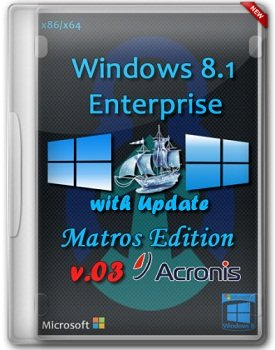 Windows 8.1 Enterprise x86+x64 with Update Matros Edition v.03 Acronis Plus (2014) Rus