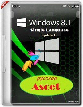Windows 8.1 x86-x64 Single Language Ascet by Lopatkin [2014] Rus