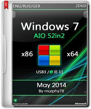 Windows 7 SP1 x86-x64 AIO 52in2 IE11 May 2014 by murphy78 (2014) Rus