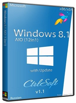 Windows 8.1 with Update x86-x64 AIO v1.1 (12in1) Russian - CtrlSoft [2014] Rus