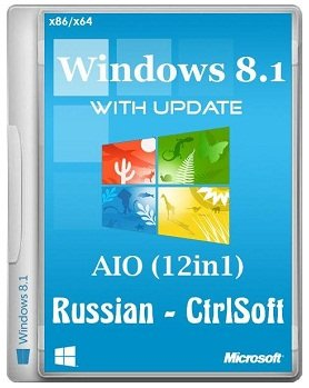 Windows 8.1 х86+х64 with Update AIO 12in1 CtrlSoft [2014] Rus