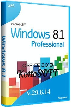 Windows 8.1 Professional x86 Office 2013 KottoSOFT v.29.6.14 (2014) Rus