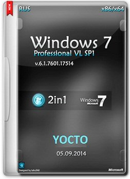 Windows 7 Pro VL SP1 x86-х64 v.6.1.7601.18247 YOCTO by Lopatkin (2014) Rus