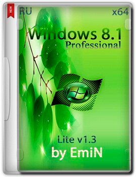 Windows 8.1 Pro x64 AERO Lite v1.3 by EmiN (2014) Rus