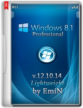 Windows 8.1 Professional Lightweight by EmiN (x64) (2014) Rus