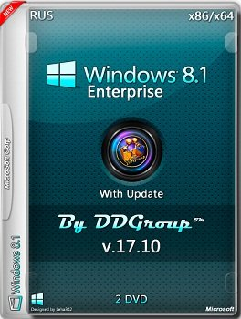 Windows 8.1 Enterprise x86-x64 with Update v.17.10 by DDGroup (2014) Rus
