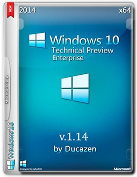 Windows 10 Technical Preview for Enterprise x64 Build 6.4.9860 by Ducazen (2014) Eng