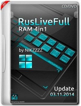 RusLiveFull RAM 4in1 by NIKZZZZ CD/DVD 03.11 (2014) Rus