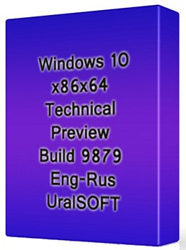Windows 10 Technical Preview (x86-x64) Build 9879 UralSOFT (2014) [Rus/Eng]