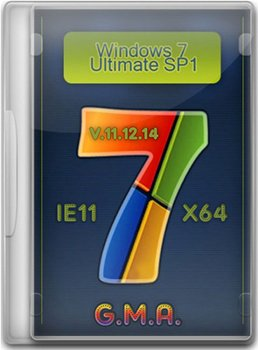 Windows 7 Ultimate SP1 IE11 by G.M.A. v.11.12.14 (x64) (2014) [Rus]