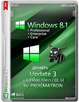 Windows 8.1 Update 3 Core/Pro/Enter (x86-x64) 6.3 9600.17415 MSDN by Progmatron (v.22.12.2014) [Rus]