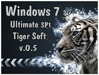 Windows 7 Ultimate SP1 by Tigr Soft v0.5 (x64) (2015) [Rus]