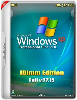Windows XP Professional SP3 (x86) IDimm Edition Full v.27.15 (2015) Rus