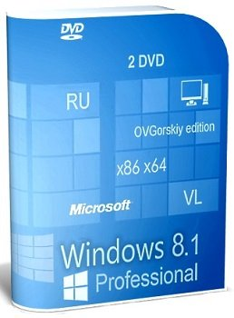 Windows 8.1 Professional VL with Update 3 by OVGorskiy 2DVD (x86-x64) (2015) [Rus]