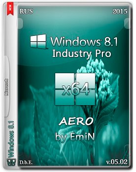 Windows Embedded 8.1 Industry Pro (x64) by EmiN (2015) [Rus]