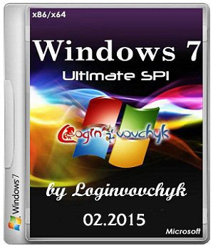Windows 7 Ultimate SP1 (�86/�64) (� ����������� � ���..) by Loginvovchyk (02.2015) [RUS]