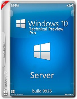Windows Server 10 Pro (x64) Technical Preview 2 build 9926 (2015) [Eng]