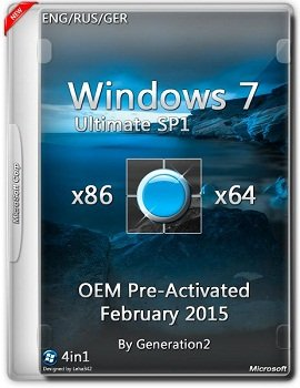 Windows 7 Ultimate SP1 (x86/x64) OEM PreActivated Feb by Generation2 v.7601 (2015) [RUS/ENG/GER]