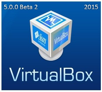 VirtualBox 5.0.0 r99573 Beta 2 + Extension Pack (2015) [Multi/Rus]