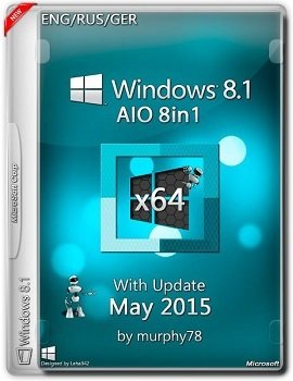 Windows 8.1 AIO 8in1 (x64) With Update May by murphy78 (2015) [ENG/RUS/GER]