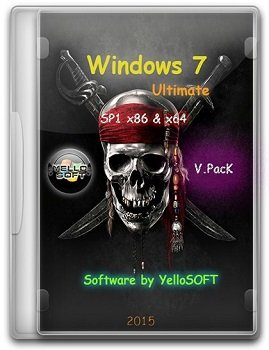Windows 7 Ultimate SP1 (x86/x64) [v.PacK] by YelloSOFT (2015) [Rus]