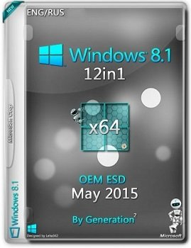 Windows 8.1 12in1 (x64) OEM ESD May 2015 by Generation2 (2015) [Rus/Eng]