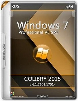 Windows 7 Professional VL SP1 (x64) 6.1.7601.17514 COLIBRY-2015 by Lopatkin (2015) [RUS]
