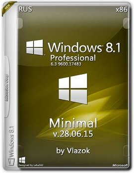 Windows 8.1 Professional (x86) minimal by vlazok v.28.06.15 (2015) [Rus]
