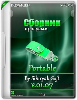 Сборник Portable программ (x86-x64) от sibiryaksoft v.01.07 (2015) [ML/RUS]