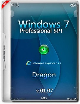 Windows 7 SP1 Professional (x64) by Dragon v.01.07 (2015) [RUS]