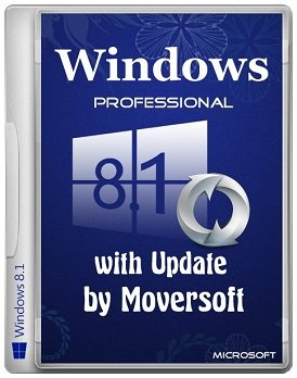 Windows 8.1 Pro (x86-x64) with update MoverSoft (2015) [Rus]