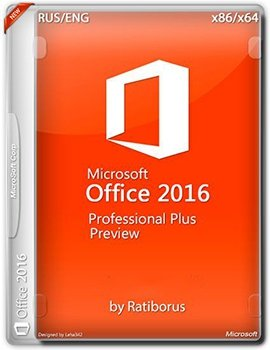 Microsoft Office 2016 Professional Plus Preview 16.0.4229.1020 by Ratiborus 2.9 [Multi/Ru]