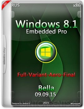 Windows 8.1 Embedded Pro (x86) Update 3 ( Full-Variant-Aero-Final ) by Bella. (2015) [RUS]
