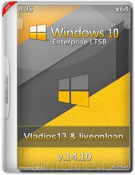 Windows 10 Enterprise (x64) LTSB by vladios13 & liveonloan v.14.10 (2015) [Ru]