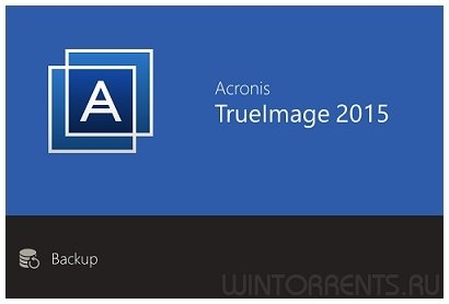 Acronis True Image 2015 18 Build 6613 + BootCD + Media Add-ons RePack by KpoJIuk [En/Ru]