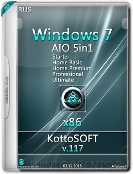 Windows 7 5-in-1 (x86) KottoSOFT v.117 (2015) [Rus]